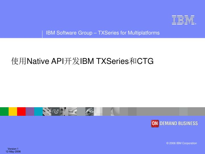 Native api ibm txseries ctg