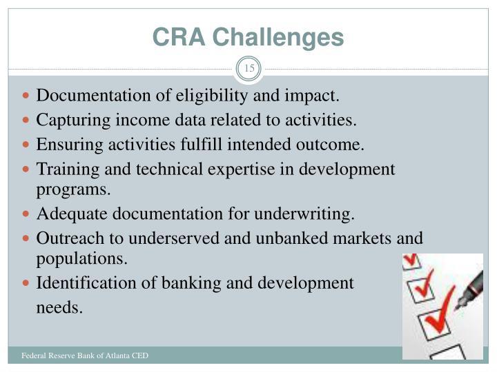 CRA Challenges