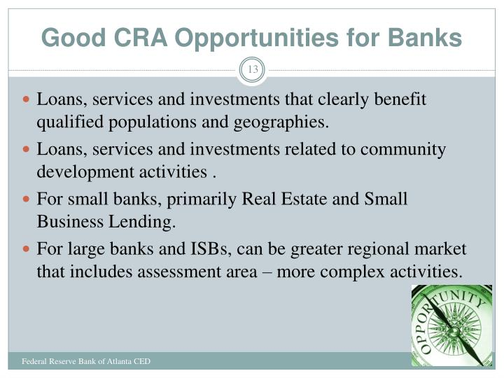Good CRA Opportunities for Banks