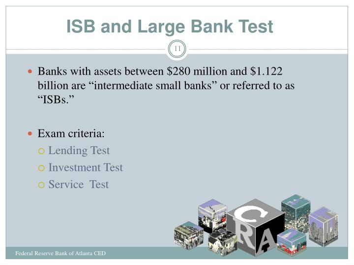 ISB and Large Bank Test