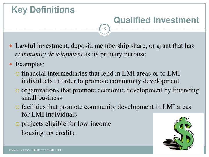 Key Definitions                                           Qualified Investment