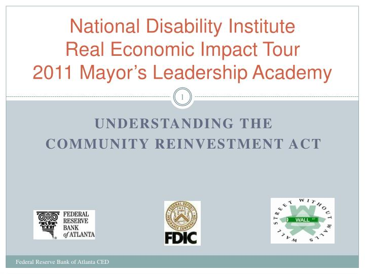 national disability institute real economic impact tour 2011 mayor s leadership academy