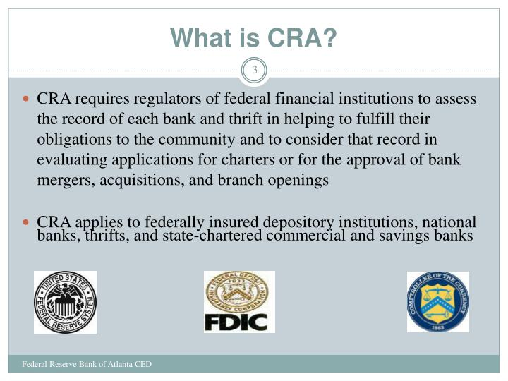 What is CRA?
