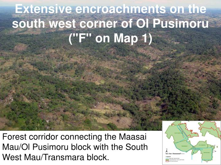 """Extensive encroachments on the south west corner of Ol Pusimoru (""""F"""" on Map 1)"""