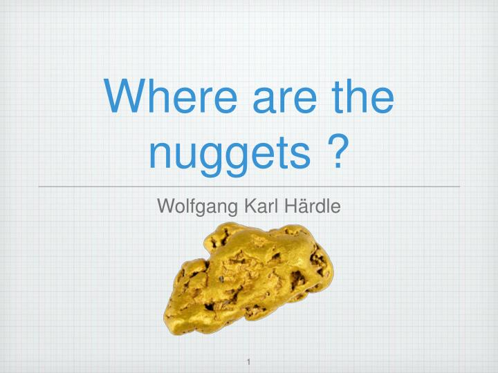 where are the nuggets