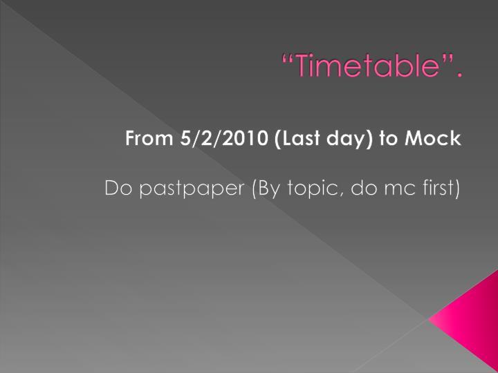 """Timetable""."