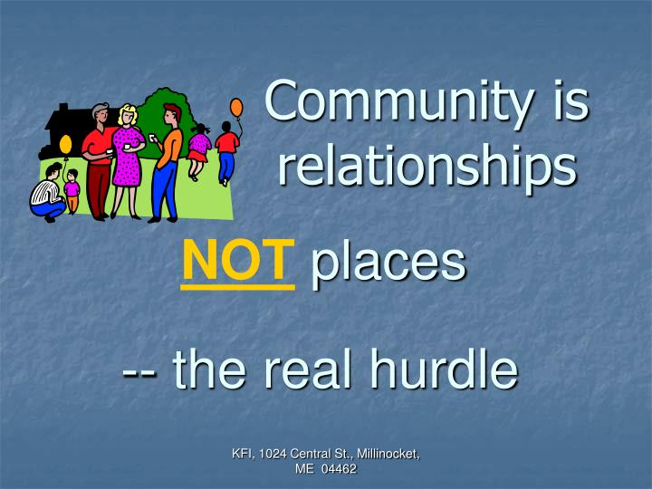 Community is relationships