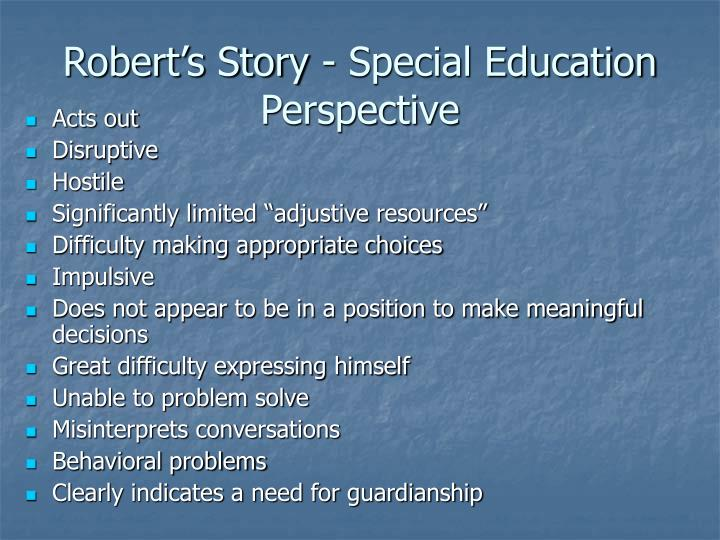 Robert's Story - Special Education Perspective