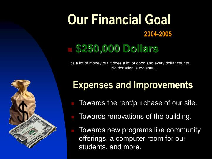 Our Financial Goal
