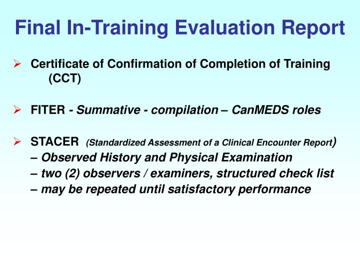 Final In-Training Evaluation Report