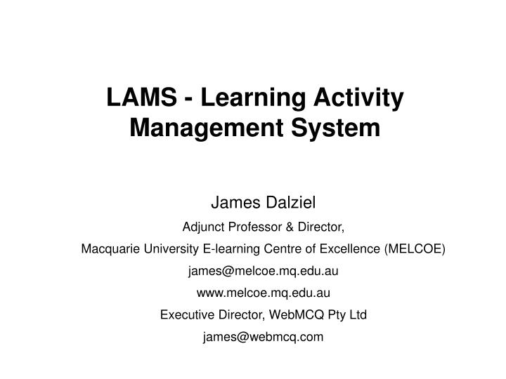 Lams learning activity management system