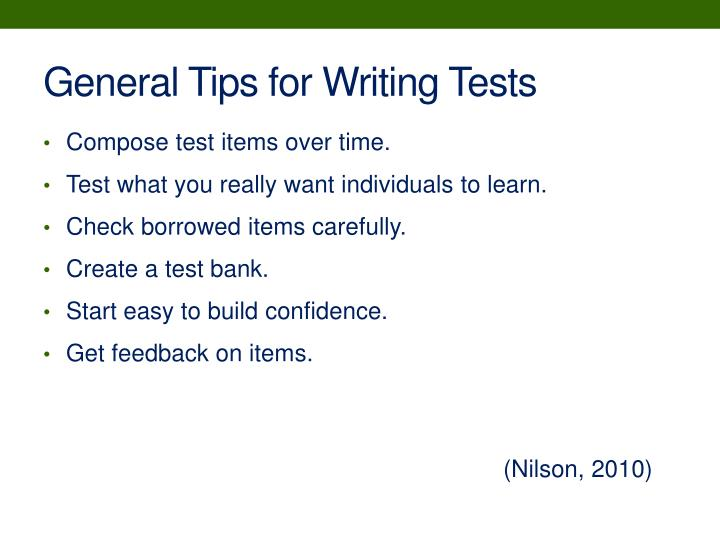 General Tips for Writing Tests