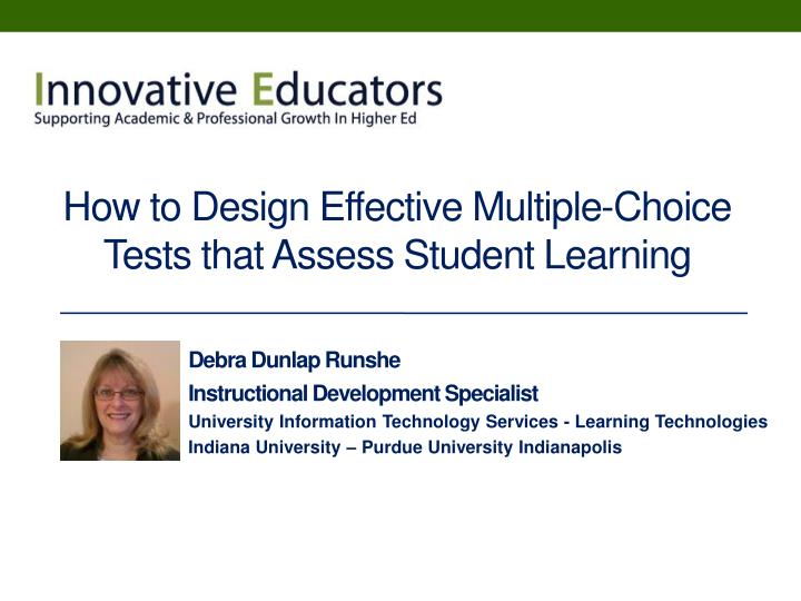 how to design effective multiple choice tests that assess student learning