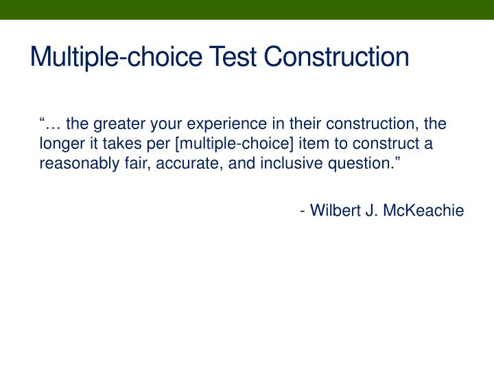 Multiple-choice Test Construction