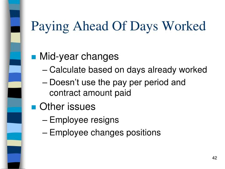Paying Ahead Of Days Worked