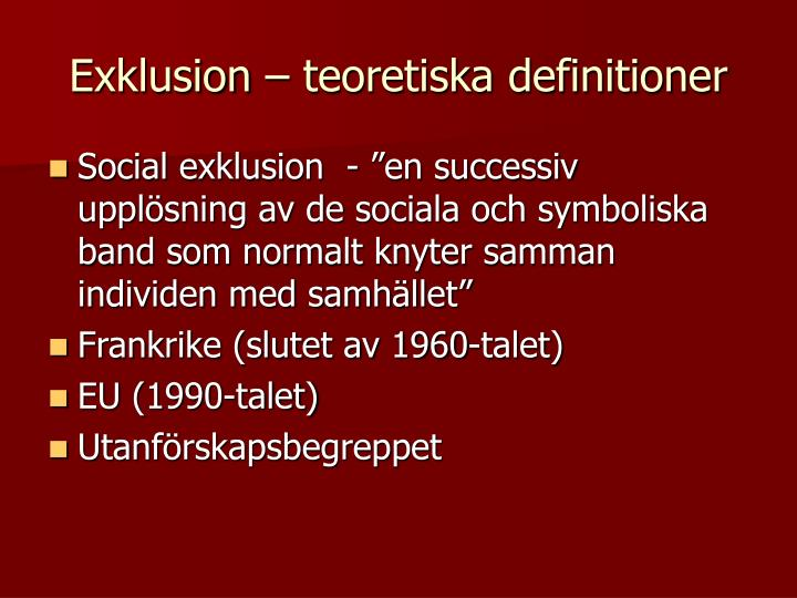 Exklusion – teoretiska definitioner