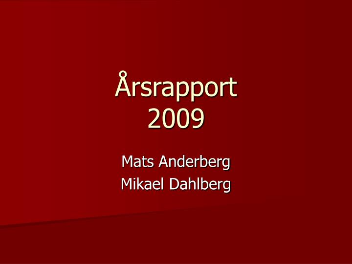 rsrapport 2009