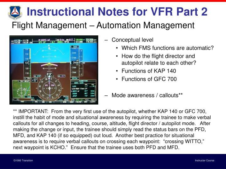 Instructional Notes for VFR Part 2