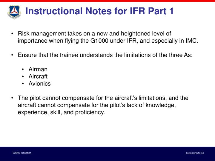 Instructional Notes for IFR Part 1