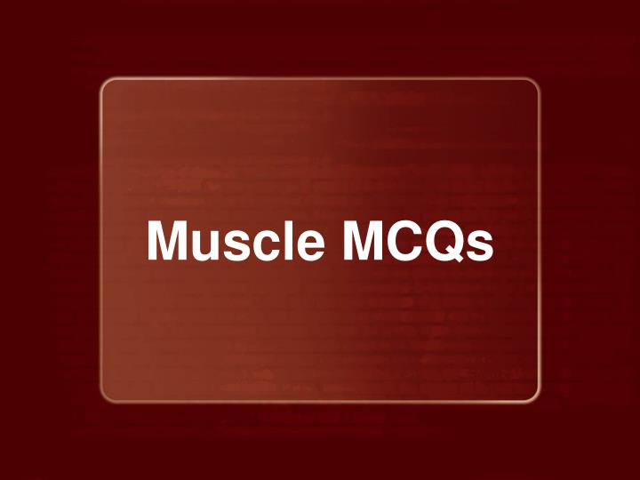 muscle mcqs