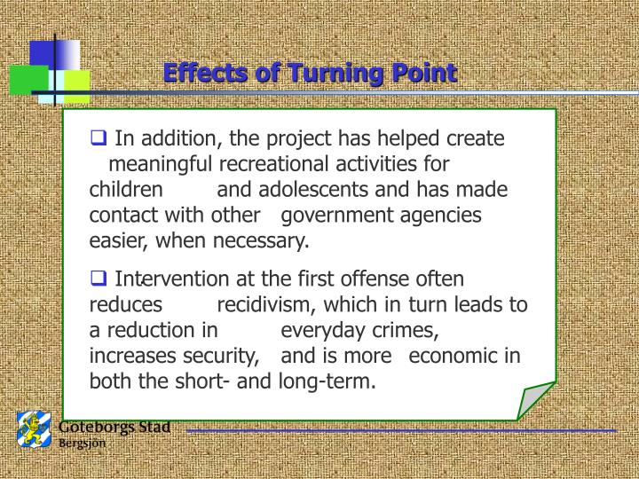 Effects of Turning Point