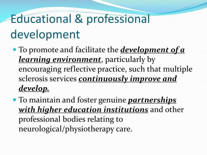 Educational & professional development