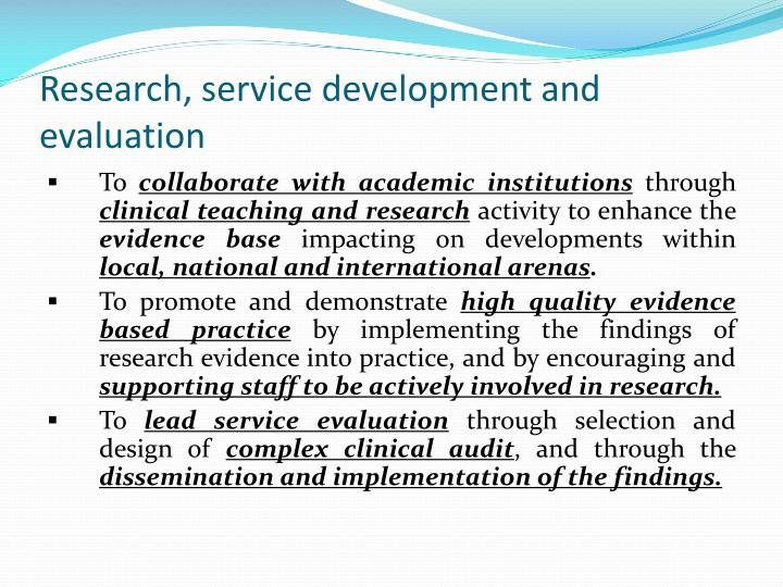 Research, service development and evaluation