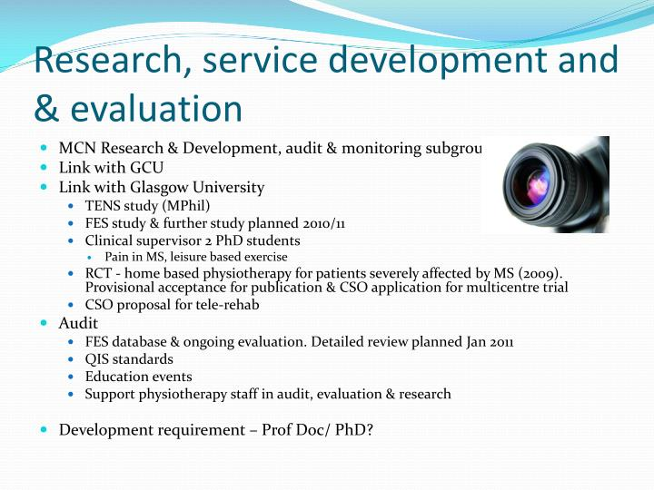 Research, service development and  & evaluation