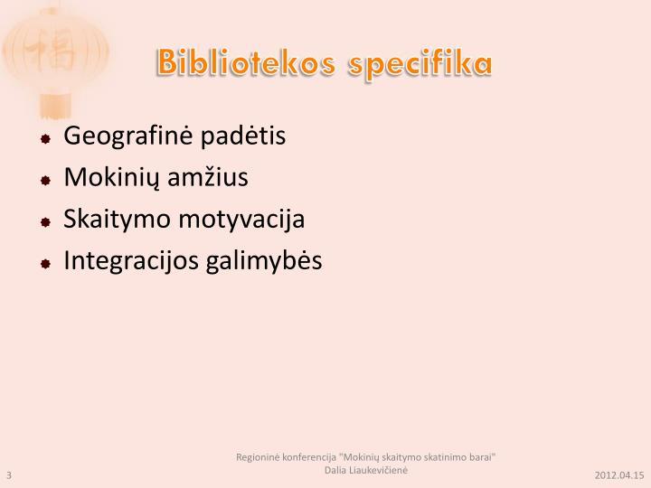 Bibliotekos specifika