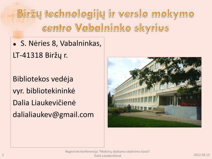 Biržų technologijų ir verslo mokymo centro Vabalninko