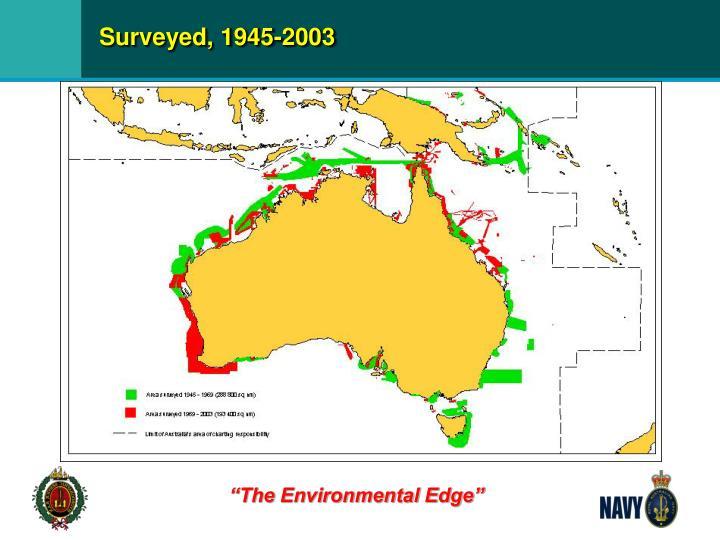 Surveyed, 1945-2003