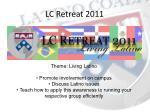 lc retreat 2011