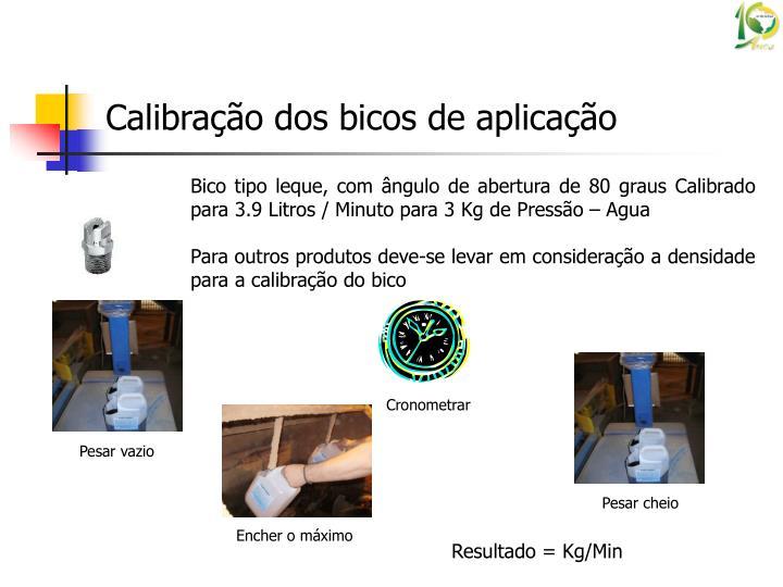 Bico tipo leque, com ângulo de abertura de 80 graus Calibrado para 3.9 Litros / Minuto para 3 Kg de Pressão – Agua