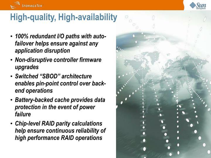 High-quality, High-availability
