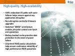 high quality high availability