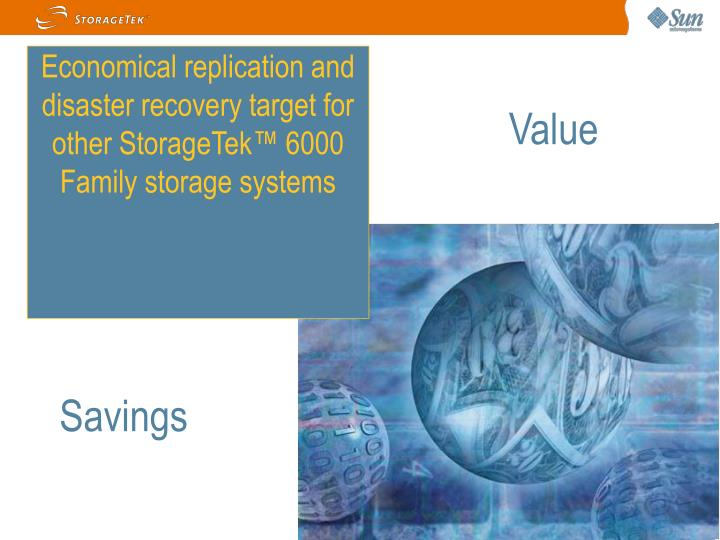 Economical replication and disaster recovery target for other StorageTek