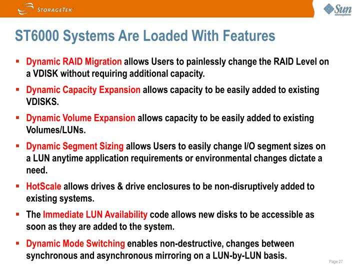 ST6000 Systems Are Loaded With Features