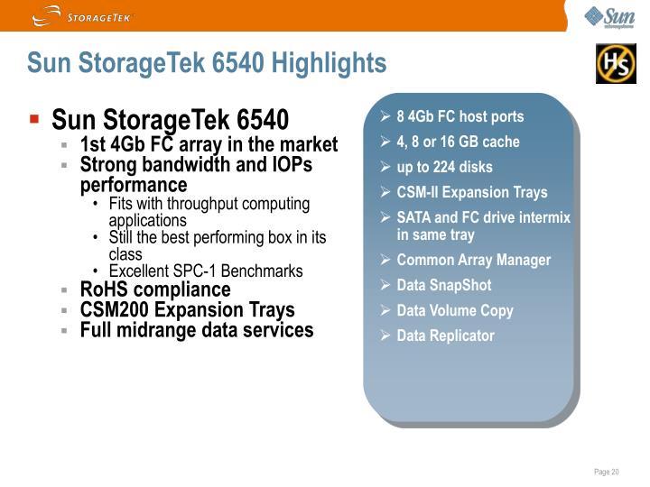 Sun StorageTek 6540 Highlights