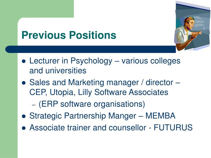 Previous Positions