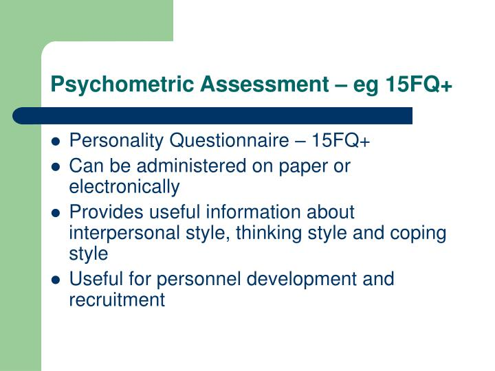 Psychometric Assessment – eg 15FQ+