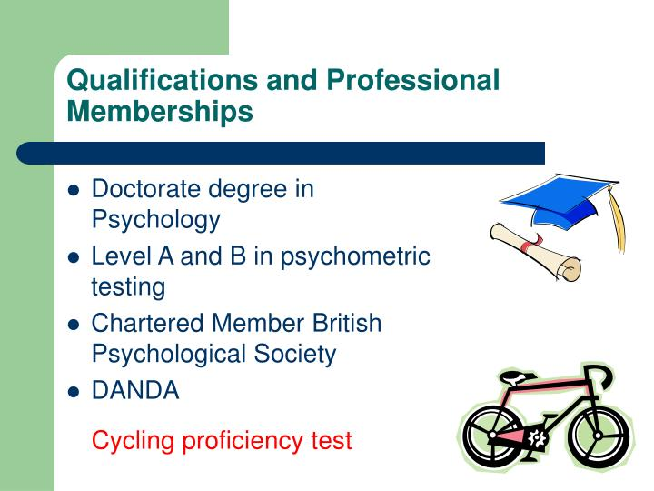 Qualifications and Professional Memberships