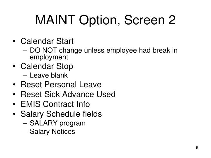 MAINT Option, Screen 2