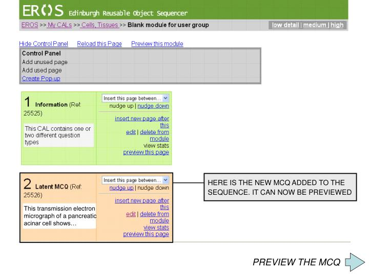 HERE IS THE NEW MCQ ADDED TO THE SEQUENCE. IT CAN NOW BE PREVIEWED