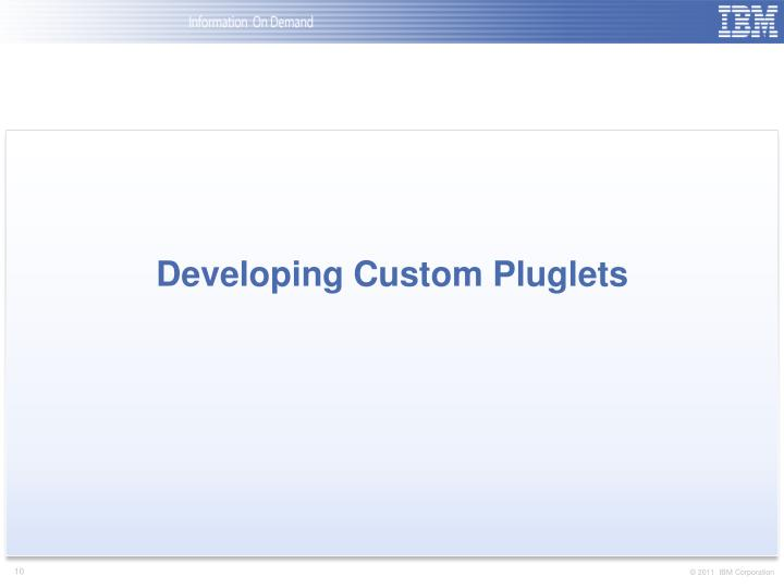 Developing Custom Pluglets