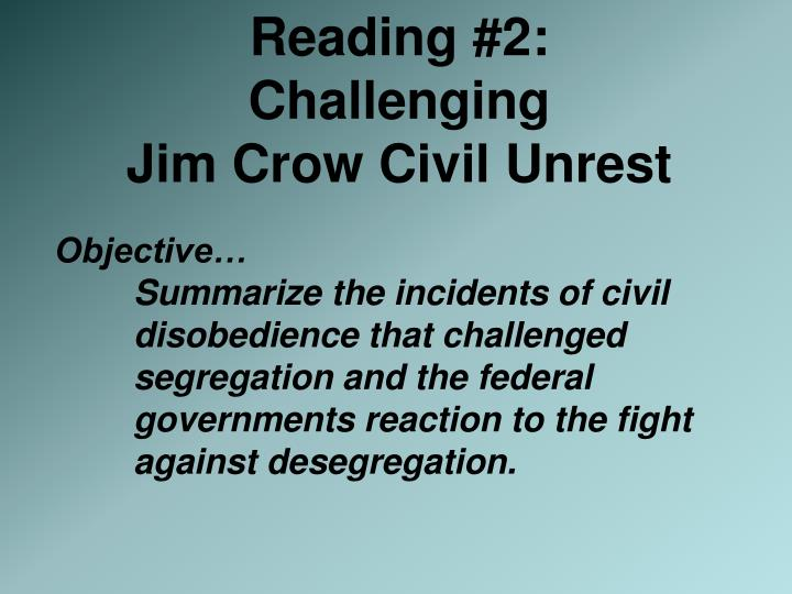 reading 2 challenging jim crow civil unrest