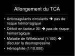 allongement du tca