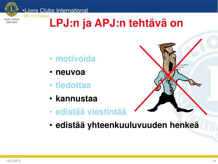 LPJ:n ja APJ:n tehtävä on