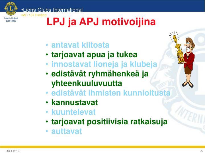 LPJ ja APJ motivoijina