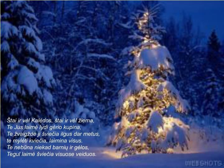Štai ir vėl Kalėdos, štai ir vėl žiema,