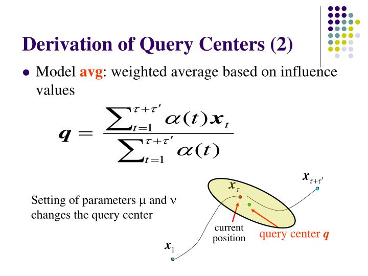 Derivation of Query Centers (2)